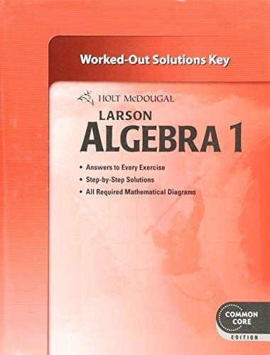 Holt McDougal Algebra 1: Common Core Solutions Key