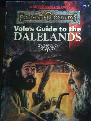 """Volo's Guide to the Dalelands: Forgotten Realms; """"Volo's Digest"""" Accessory"""