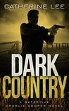 Dark Country (A Cooper & Quinn Mystery #6)
