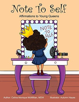 Note to Self: Affirmations to Young Queens