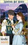 Montana Sky: Mine To Love (Kindle Worlds) (Copper Creek Book 1)