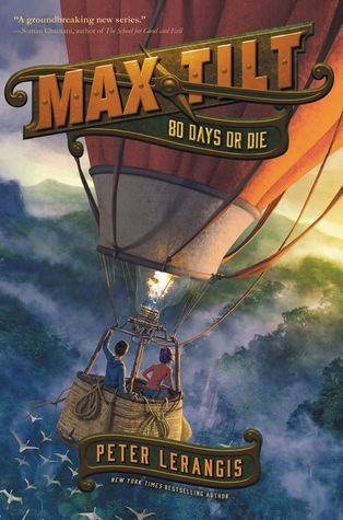 Max tilt 80 days or die max tilt 2 by peter lerangis 36099141 fandeluxe Images