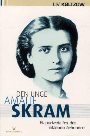 Den unge Amalie Skram: Et portrett fra det nittende århundre