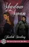Shadow of the Swan (The Novels of Ravenwood, #3)