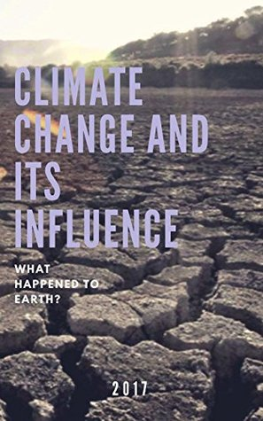 Climate change and its influence