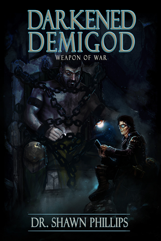 Darkened Demigod by Shawn H. Phillips
