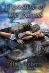 Treasure of the Abyss by Tiffany Roberts