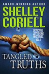Tangled Truths: Detective Lottie King Mysteries, Vol. 4