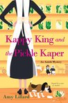 Kappy King and the Pickle Kaper (An Amish Mystery #2)