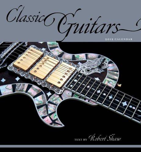 Classic Guitars 2012 Calendar