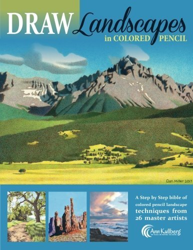 DRAW Landscapes in Colored Pencil: The Ultimate Step by Step Guide