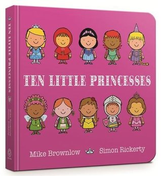 Ten Little Princesses: Board Book