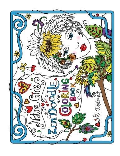 Zen Doodle Coloring Book: Nature Girls