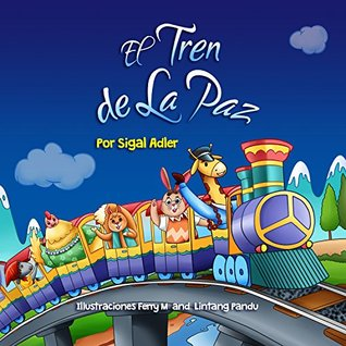 "Kids Spanish Book: ""El Tren de la Paz"": Libro en Español niños . Animales eBooks ESL (Children's Spanish Bedtime Story Picture Books nº 1)"