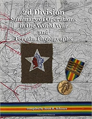2d Division Summary of Operations in the World War and Terrain Photographs