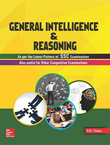 General Intelligence & Reasoning: As per the latest pattern of SSC Examination