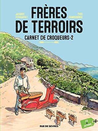 Frères de Terroirs - Tome 2 - Été et automne