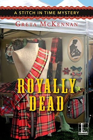 Royally Dead (A Stitch in Time Mystery)