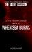When Sea Burns (The Silent ...