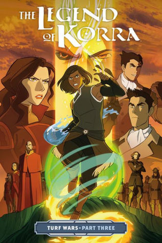 The Legend of Korra: Turf Wars Part 3 (Turf Wars #3)