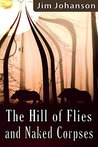 The Hill of Flies and Naked Corpses