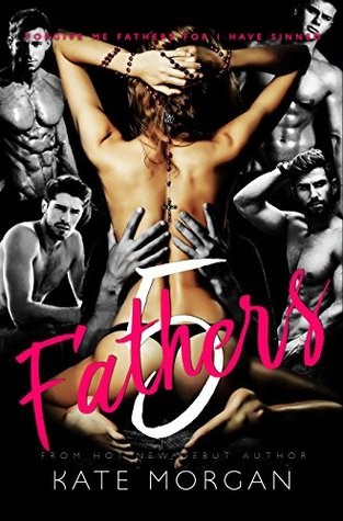 Five Fathers (Undercover Sinners Trilogy, #1)