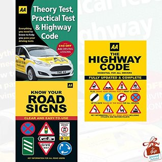 AA Driving Test Series 3 Books Collection Set With Gift Journal (Driving Theory Test, Practical Test & the Highway Code, Know Your Road Signs, AA the Highway Code)