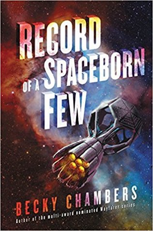 https://www.goodreads.com/book/show/36220698-record-of-a-spaceborn-few