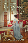 To Entice an Earl