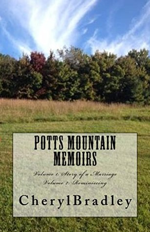 Potts Mountain Memoirs: Series Volume 1 and Volume 2