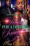 Fallin' for a Detroit Kingpin by Miss Candice