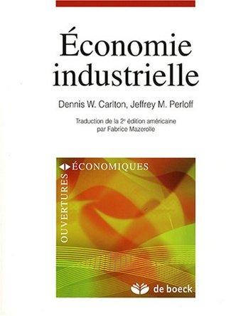 Économie industrielle 2/e ouvertures econo.