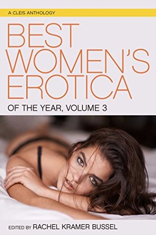 Best Women's Erotica of the Year Volume 3