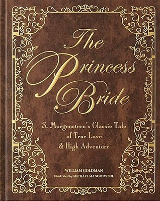 https://www.goodreads.com/book/show/35012246-the-princess-bride-deluxe-edition#
