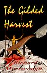 The Gilded Harvest by Richard Myerscough