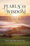 Pearls of Wisdom from Anne Harden Brabham