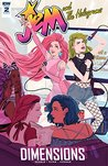 Jem and the Holograms: Dimensions #2