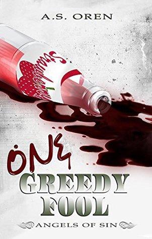 One Greedy Fool (Angels of Sin #1)