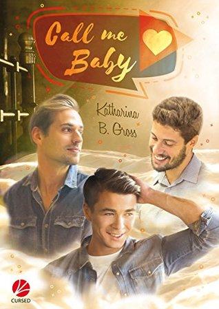 Call me Baby by Katharina B. Gross