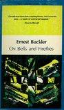 Oxbells and Fireflies