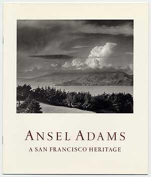 Ansel Adams: A San Francisco heritage