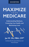 Maximize Your Medicare (2018 Edition)