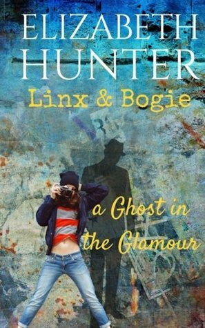 A Ghost in the Glamour: A Linx and Bogie story (Linx & Bogie) (Volume 1)
