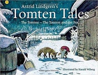 Astrid Lindgren's Tomten Tales: The Tomten ~ The Tomten and the Fox