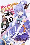 Konosuba: God's Blessing on This Wonderful World!, Vol. 1 (Konosuba: God's Blessing on This Wonderful World! Manga, #1)