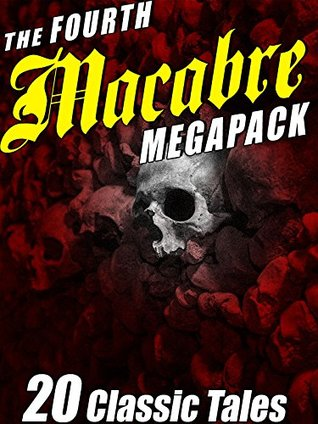 The Fourth Macabre Megapack®