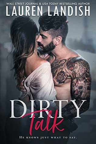 Dirty Talk (Get Dirty, #1)