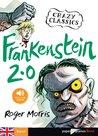 Frankenstein 2.0