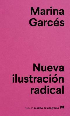 Nueva Ilustracion Radical por Marina Garcés
