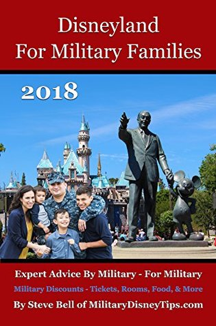 Disneyland For Military Families 2018: Expert Advice By Military - For Military